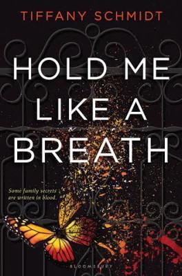 Hold Me Like a Breath