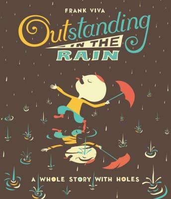 Outstanding in the Rain