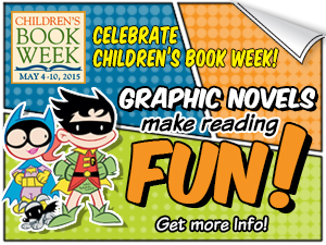 Celebrate Free Comic Book Day, Kicking Off Children's Book Week on May 2
