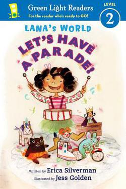 Lana's World: Let's Have a Parade