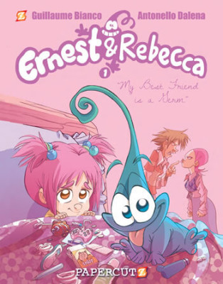 "Ernest & Rebecca  Vol. 1: ""My Best Friend is a Germ"""