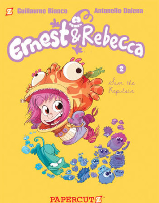 """Ernest & Rebecca  Vol. 2: """"Sam the Repulsive"""""""