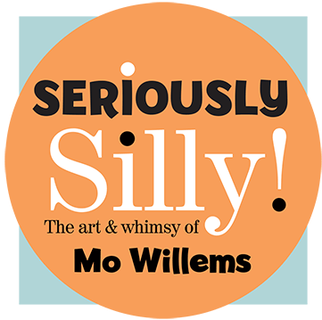 Seriously Silly!: The art & whimsy of Mo Willems