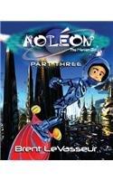 Aoleon The Martian Girl – Part 3 The Hollow Moon