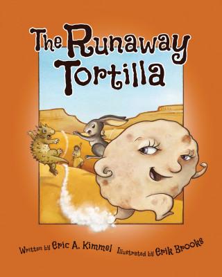 The Runaway Tortilla