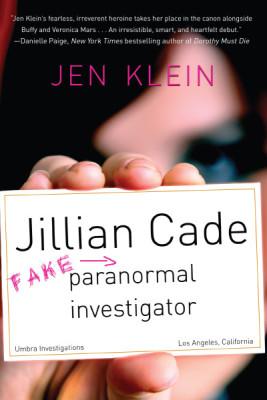 Jillian Cade: (Fake!) Paranormal Investigator