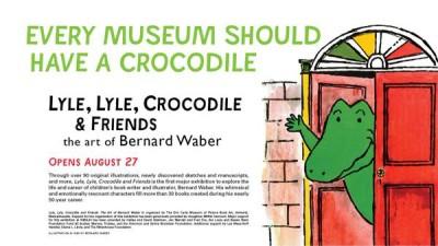 Lyle, Lyle, Crocodile and Friends: The Art of Bernard Waber Exhibit