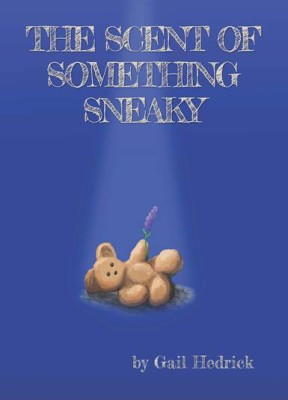 The Scent of Something Sneaky