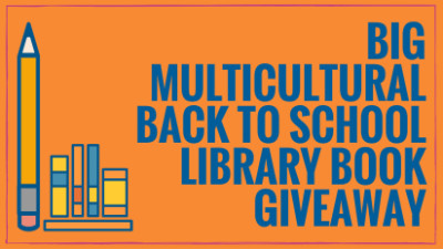 Enter the Multicultural Back to School Library Book Giveaway!