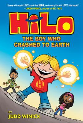 Hilo Book One: The Boy Who Crashed to Earth
