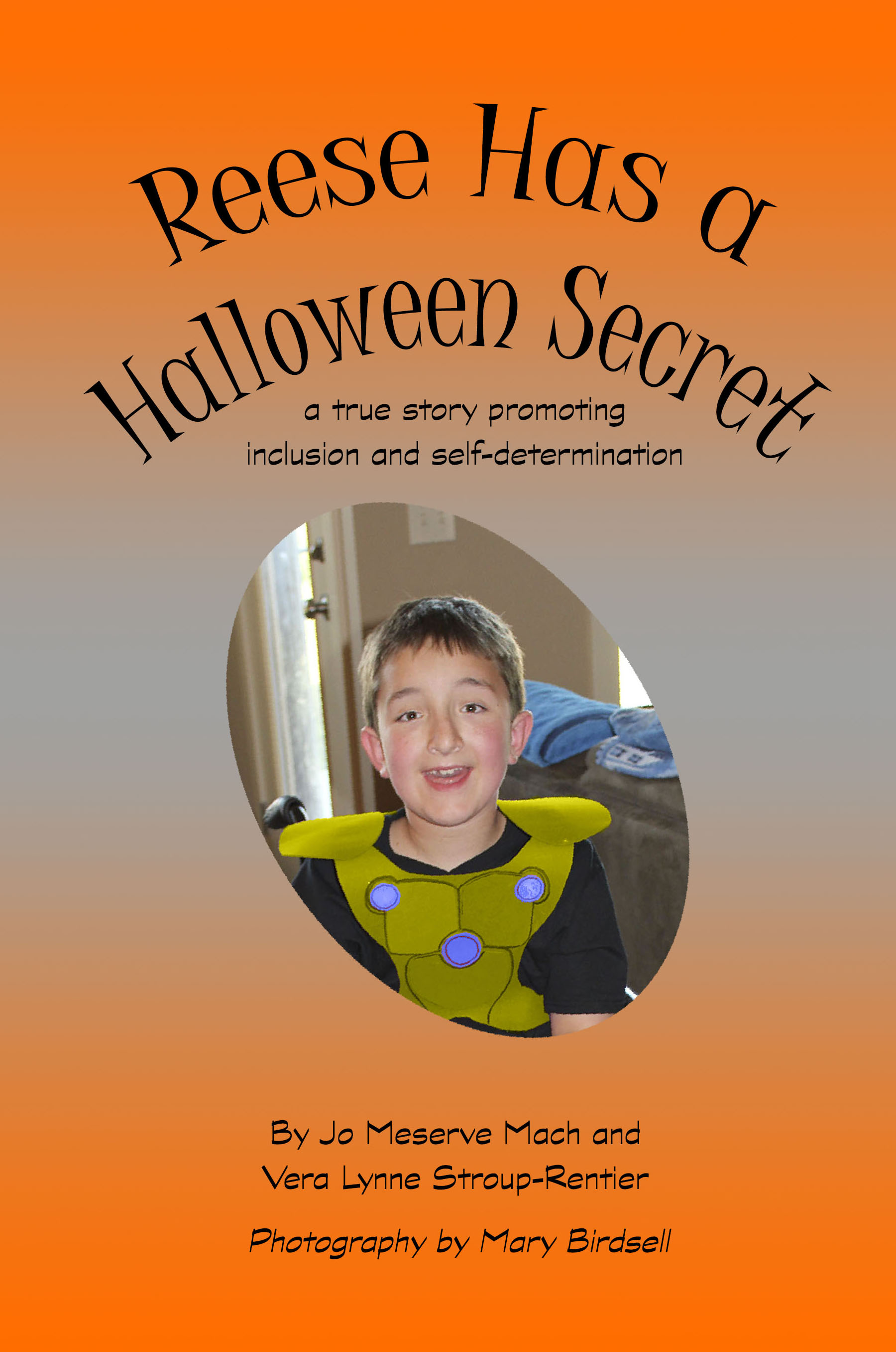 reese has a halloween secret a true story promoting inclusion and self determination