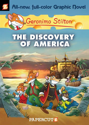 "Geronimo Stilton #1: ""The Discovery of America"""