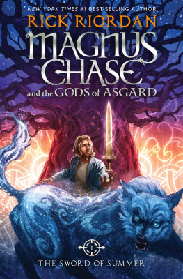 The Sword of Summer, Book One, Magnus Chase and the Gods of Asgard