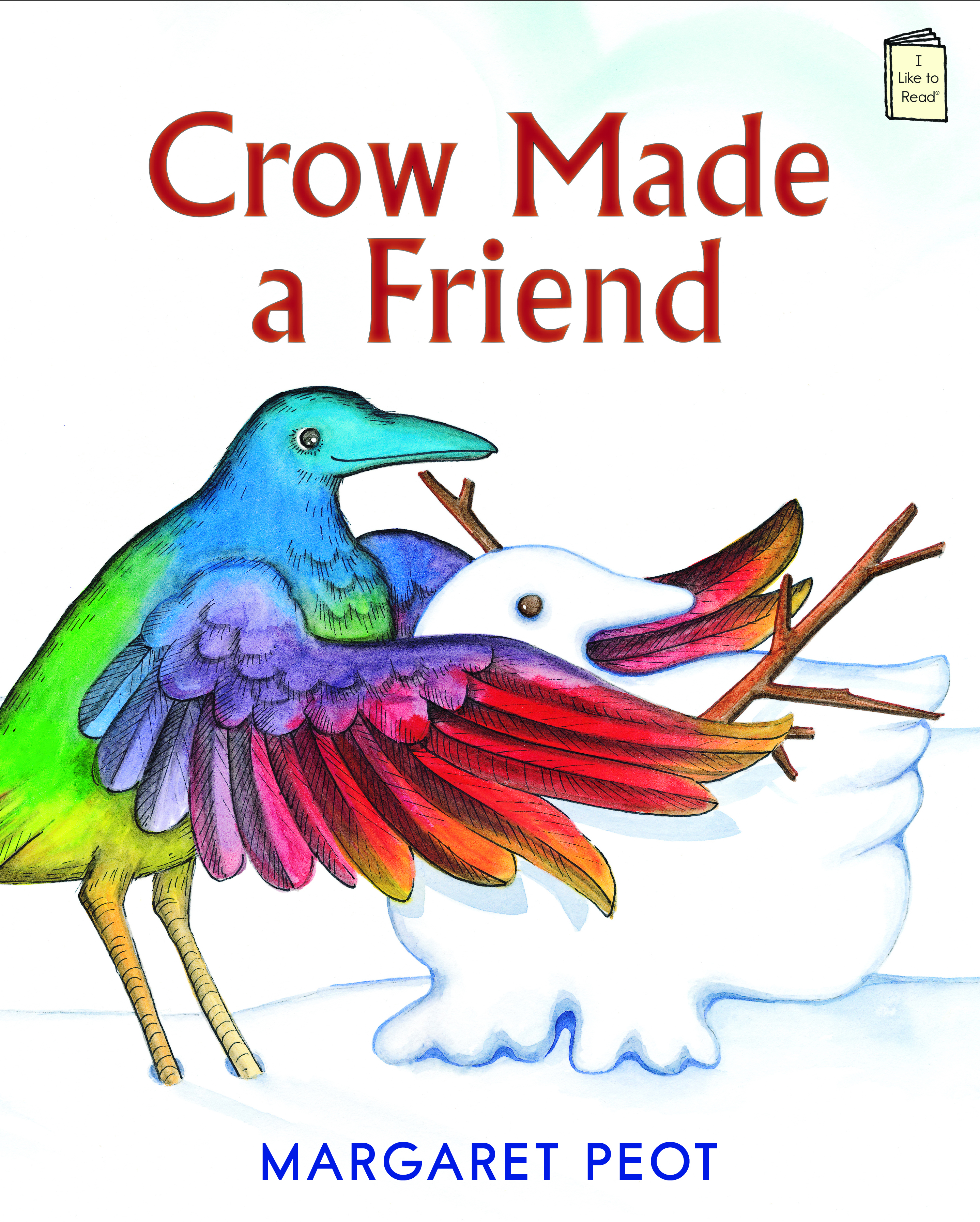 Crow Made a Friend: An I Like to Read® title