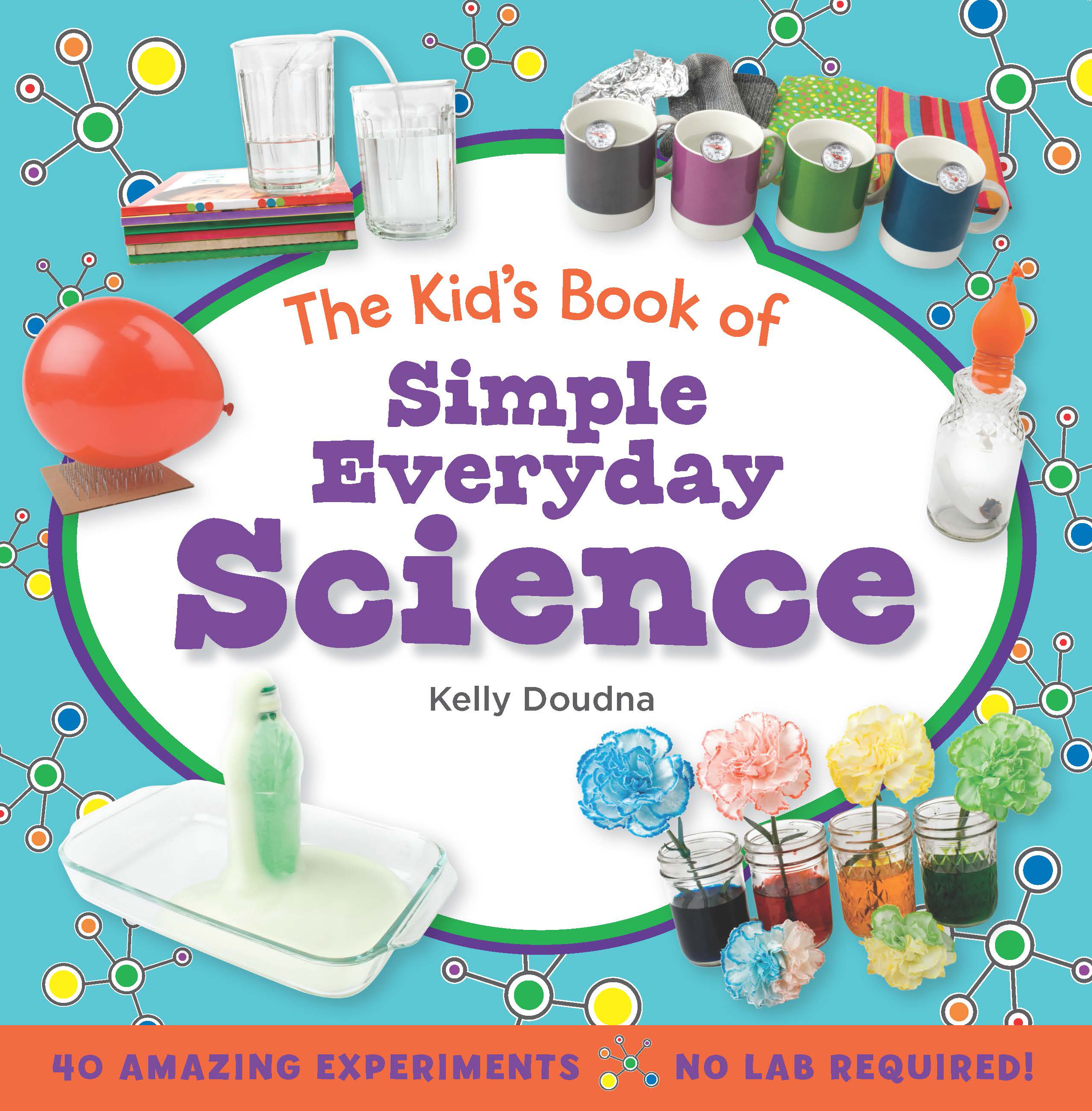 The Kids' Book of Simple Science