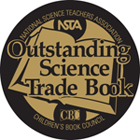 The NSTA and CBC Reveal the 2016 Outstanding Science Trade Books