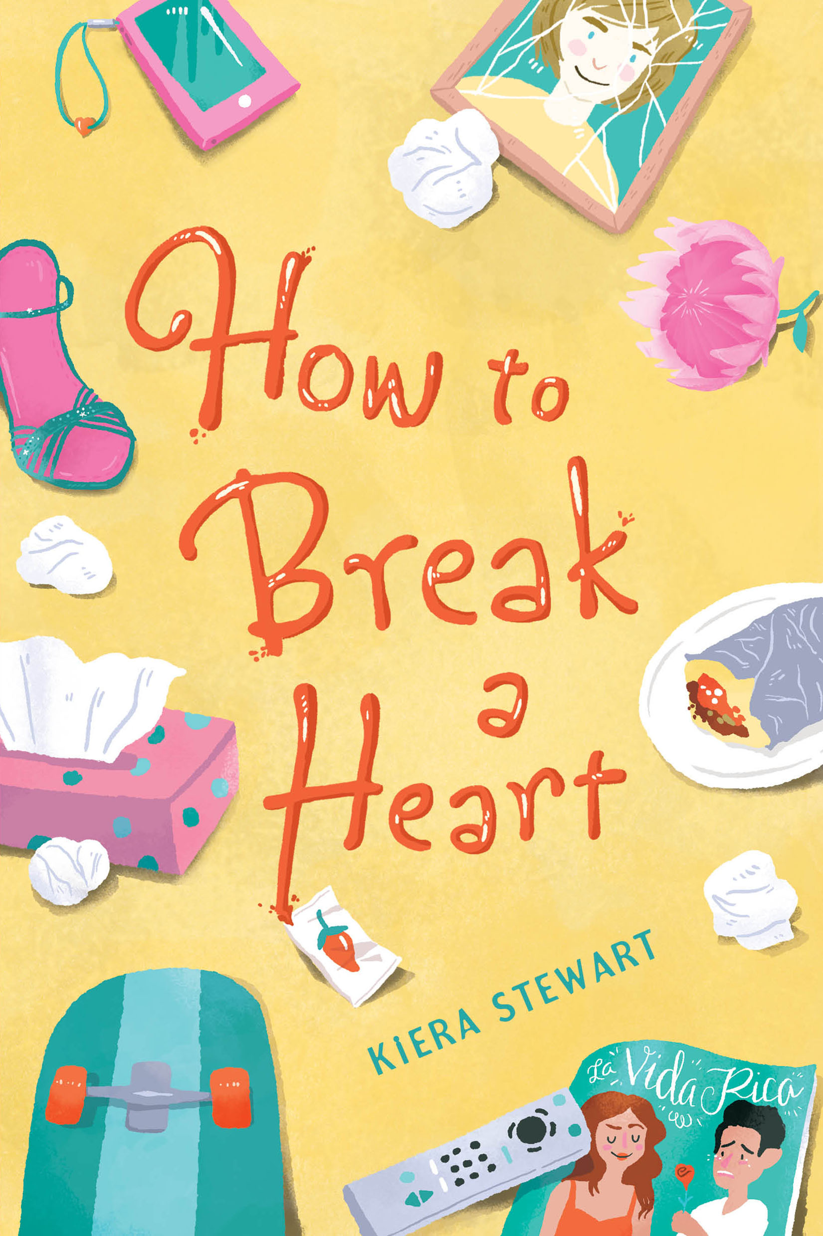 How to Break a Heart