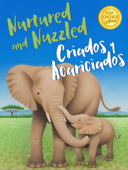 Nurtured and Nuzzled ∙ Criados y Acariciados