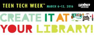 2016 Teen Tech Week™ focuses on STEAM and underserved teens