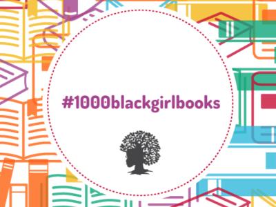 #1000blackgirlbooks Campaign
