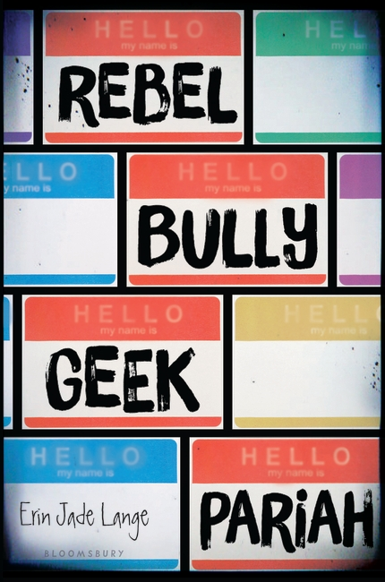 Rebel, Bully, Geek, Pariah