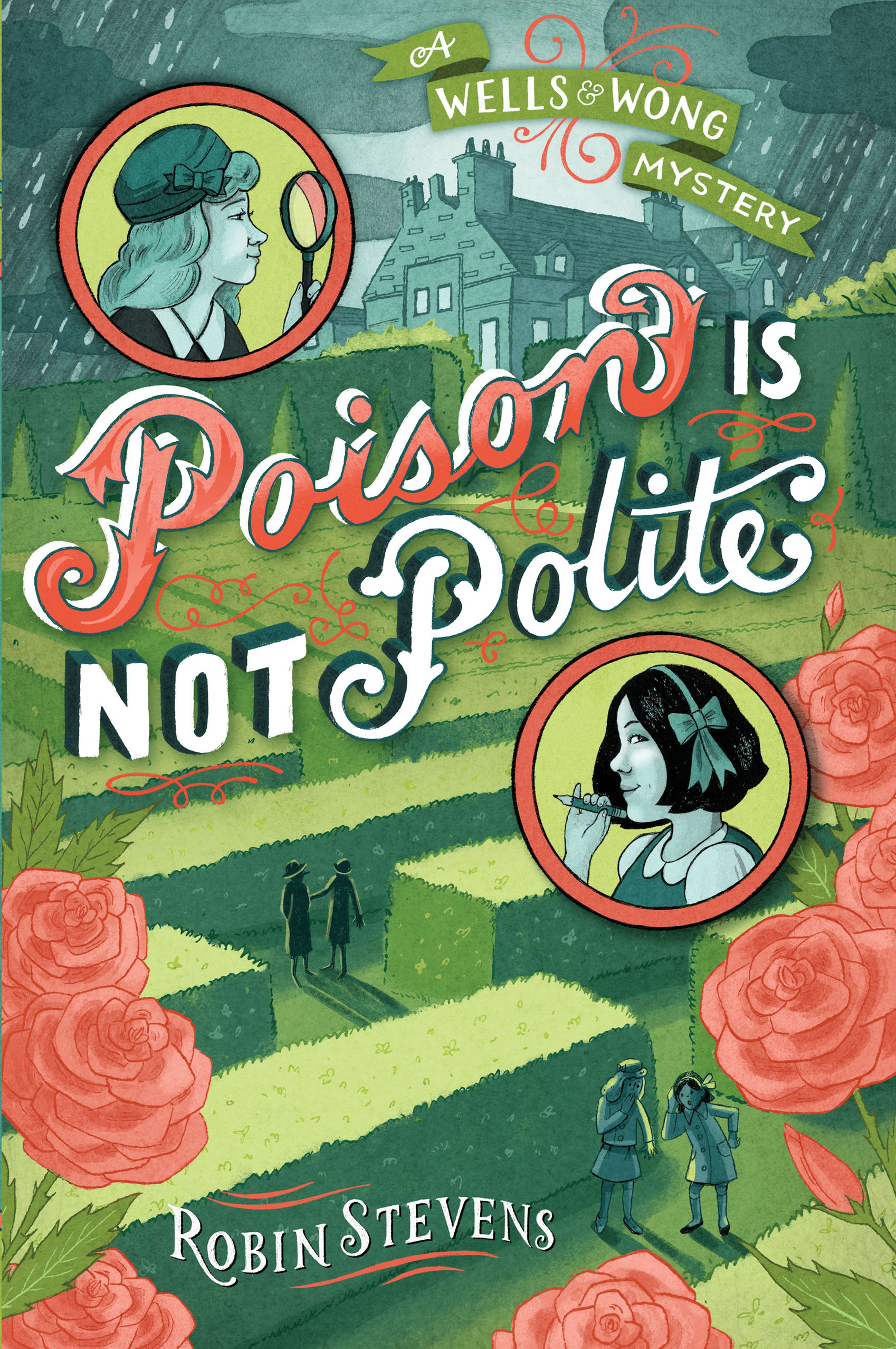 Poison is Not Polite: A Wells & Wong Mystery