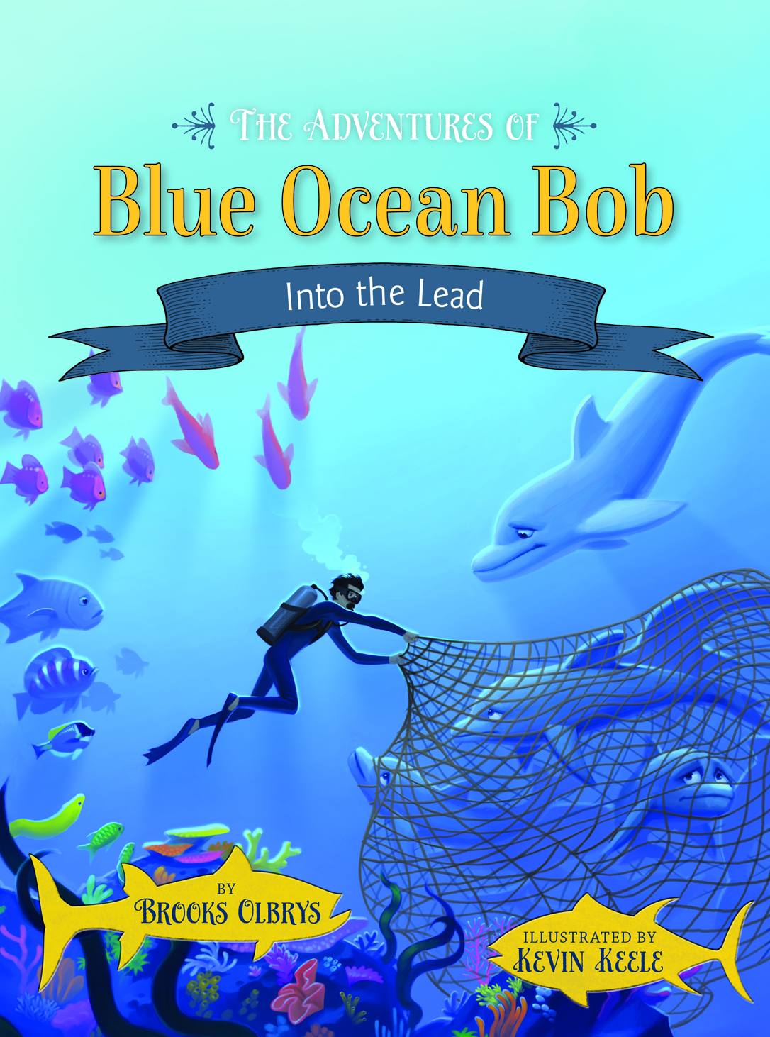 The Adventures of Blue Ocean Bob — Into the Lead