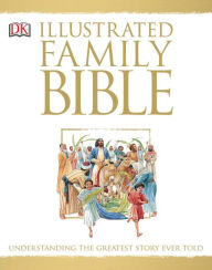 DK's Illustrated Family Bible