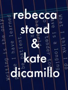 Kate DiCamillo and Rebecca Stead in Conversation
