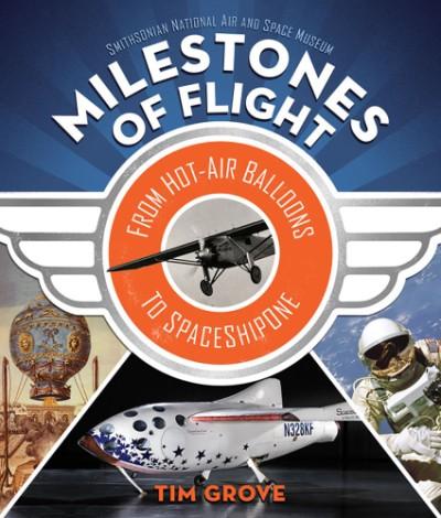 Milestones of Flight: From Hot Air Balloons to SpaceShipOne