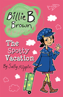 Billie B. Brown: The Spotty Vacation