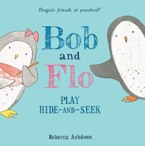 Bob and Flo Play Hide-and-Seek