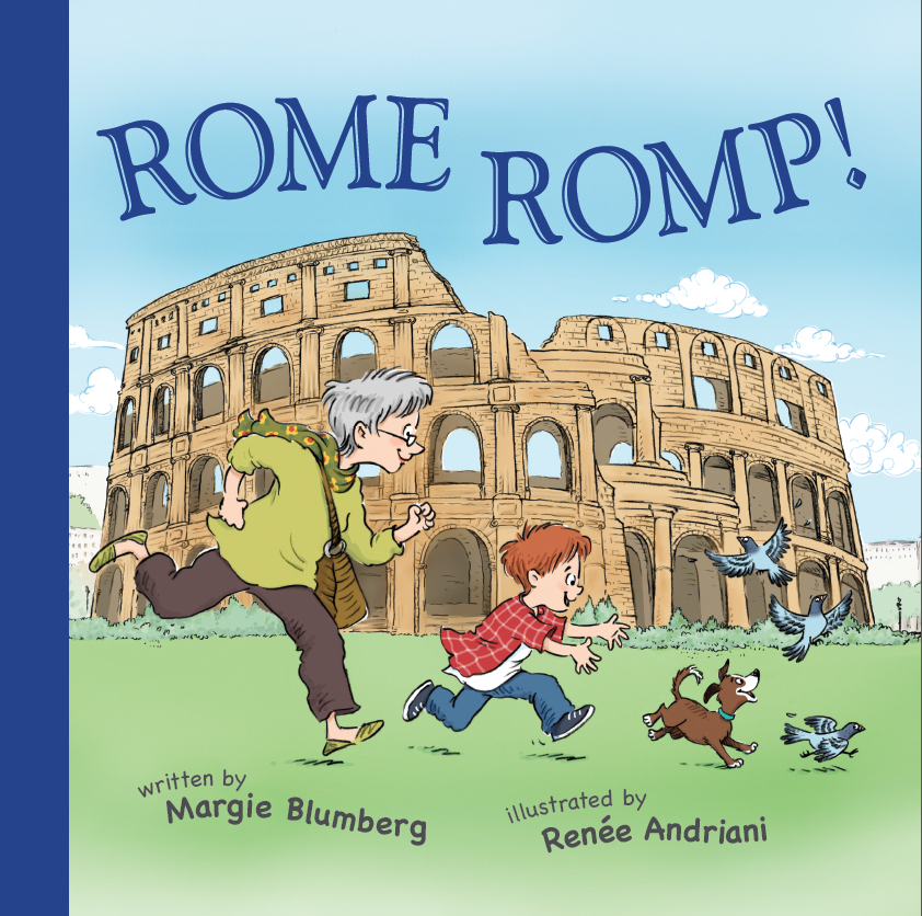 Rome Romp! Travel Adventures With Grandma Goldie (Book 2)