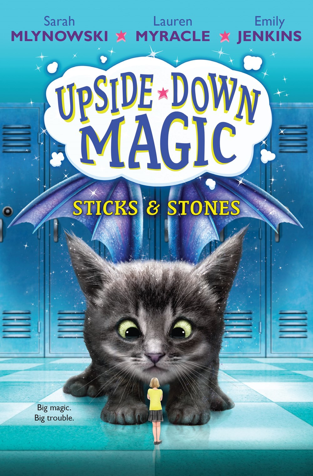 Upside-Down Magic: Sticks and Stones (Book 2)
