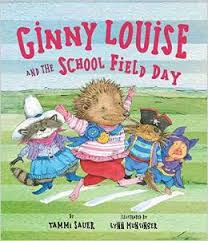 Ginny Louise and the School Field Day