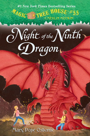 Magic Tree House #55: Night of the Ninth Dragon