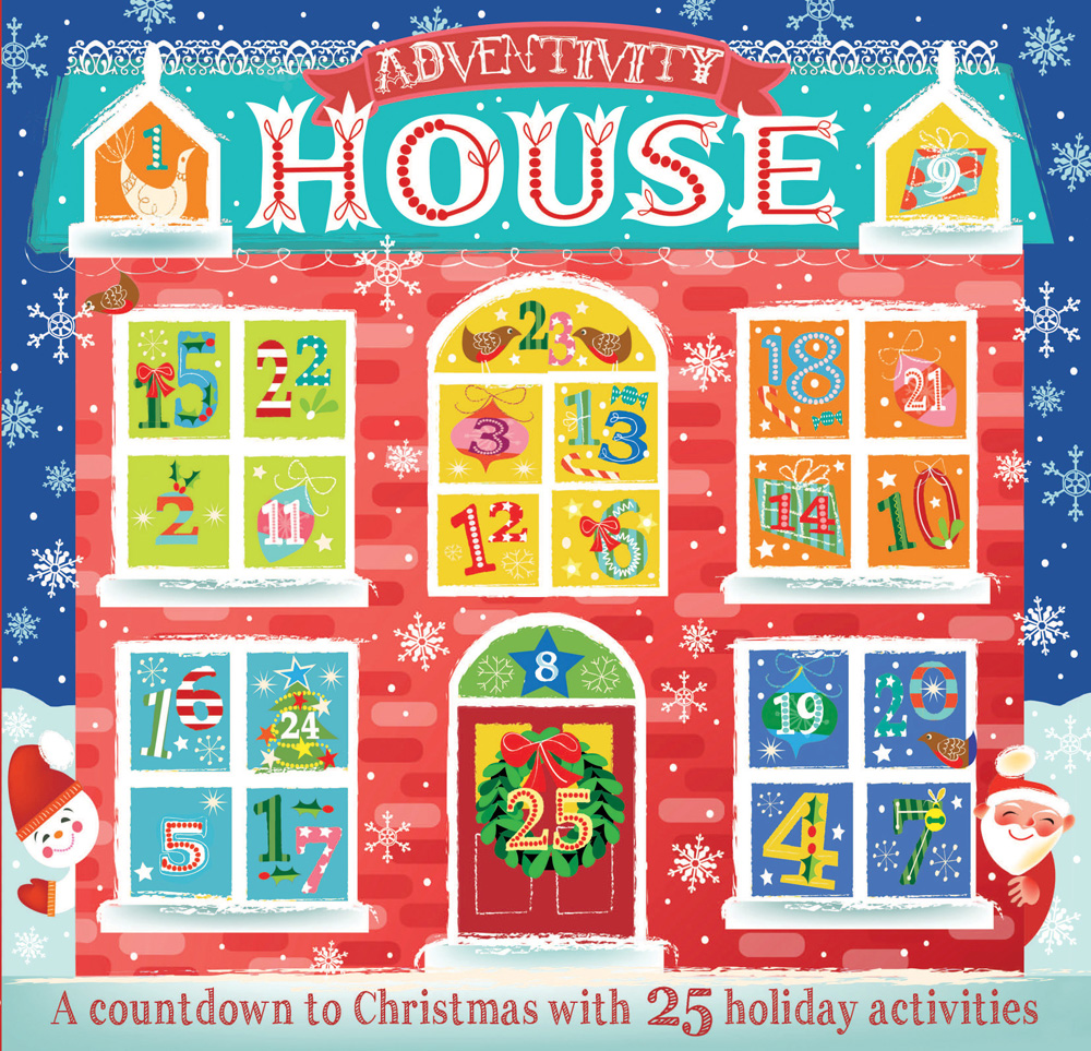 Adventivity House: A Countdown To Christmas With 25 Holiday Activities