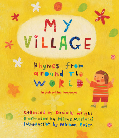 My Village: Rhymes from Around the World in their Original Languages