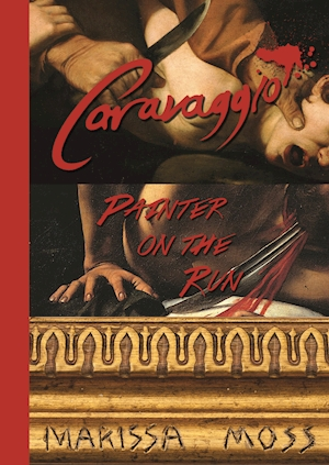 Caravaggio: Painter on the Run