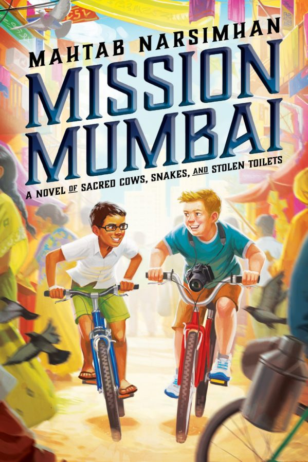 Mission Mumbai: A Novel of Sacred Cows, Snakes, and Stolen Toilets