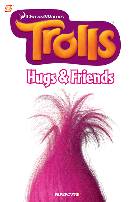 "Trolls #1: ""Hugs & Friends"""