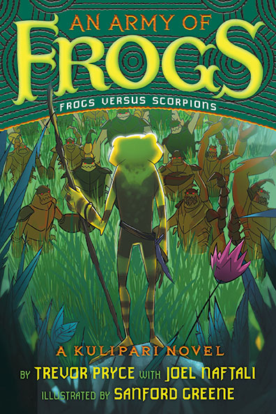 An Army of Frogs (A Kulipari Novel #1)