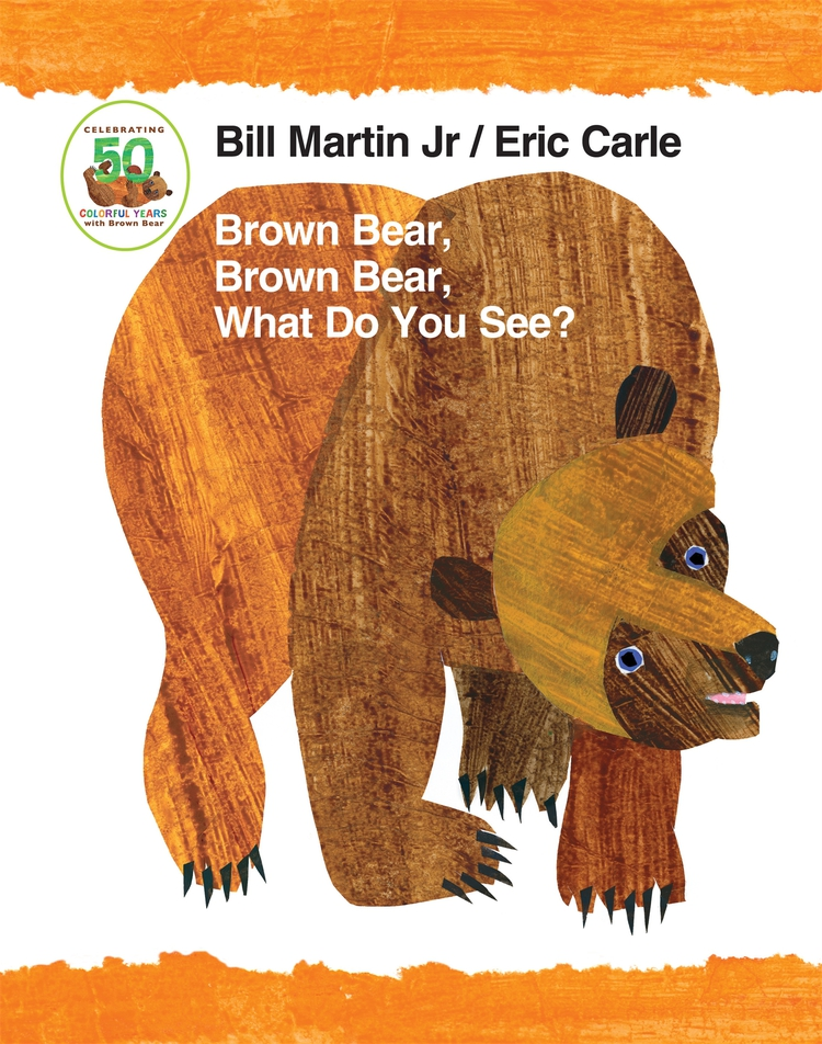 Brown Bear, Brown Bear, What Do You See? 50th Anniversary Edition