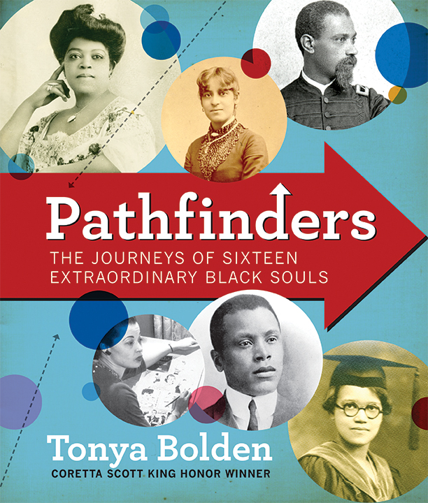 Pathfinders: The Journey of 16 Extraordinary Black Souls