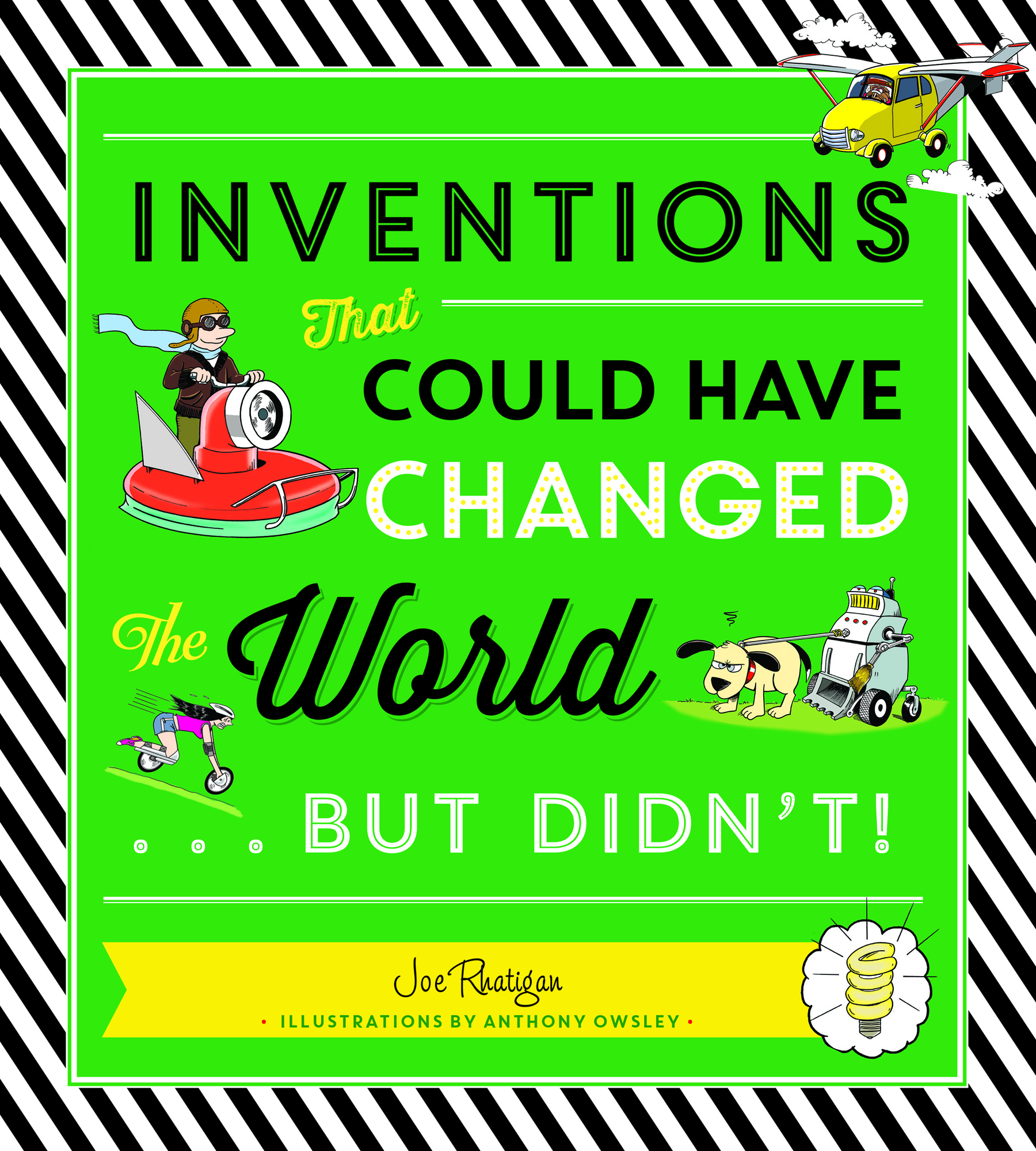Inventions That Could Have Changed the World…But Didn't!