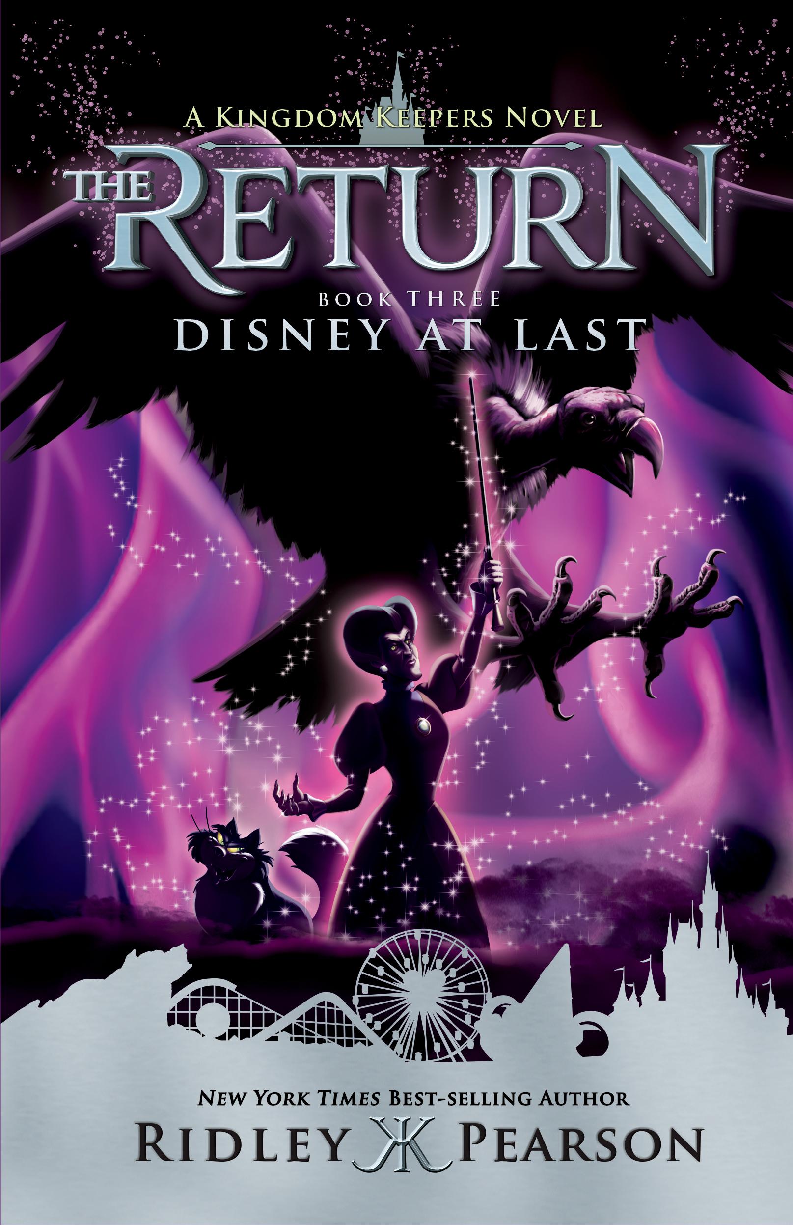 Kingdom Keepers: The Return, Book 3: Disney at Last