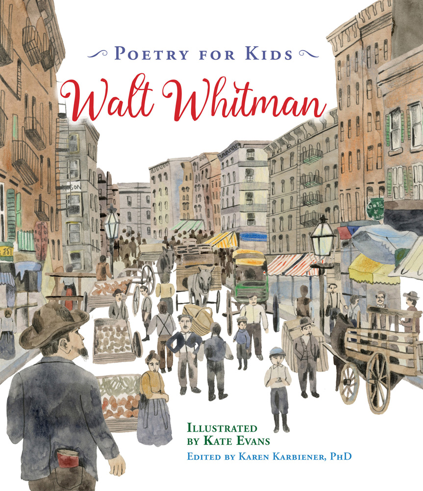 Poetry for Kids: Walt Whitman