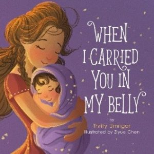 When I Carried You in My Belly