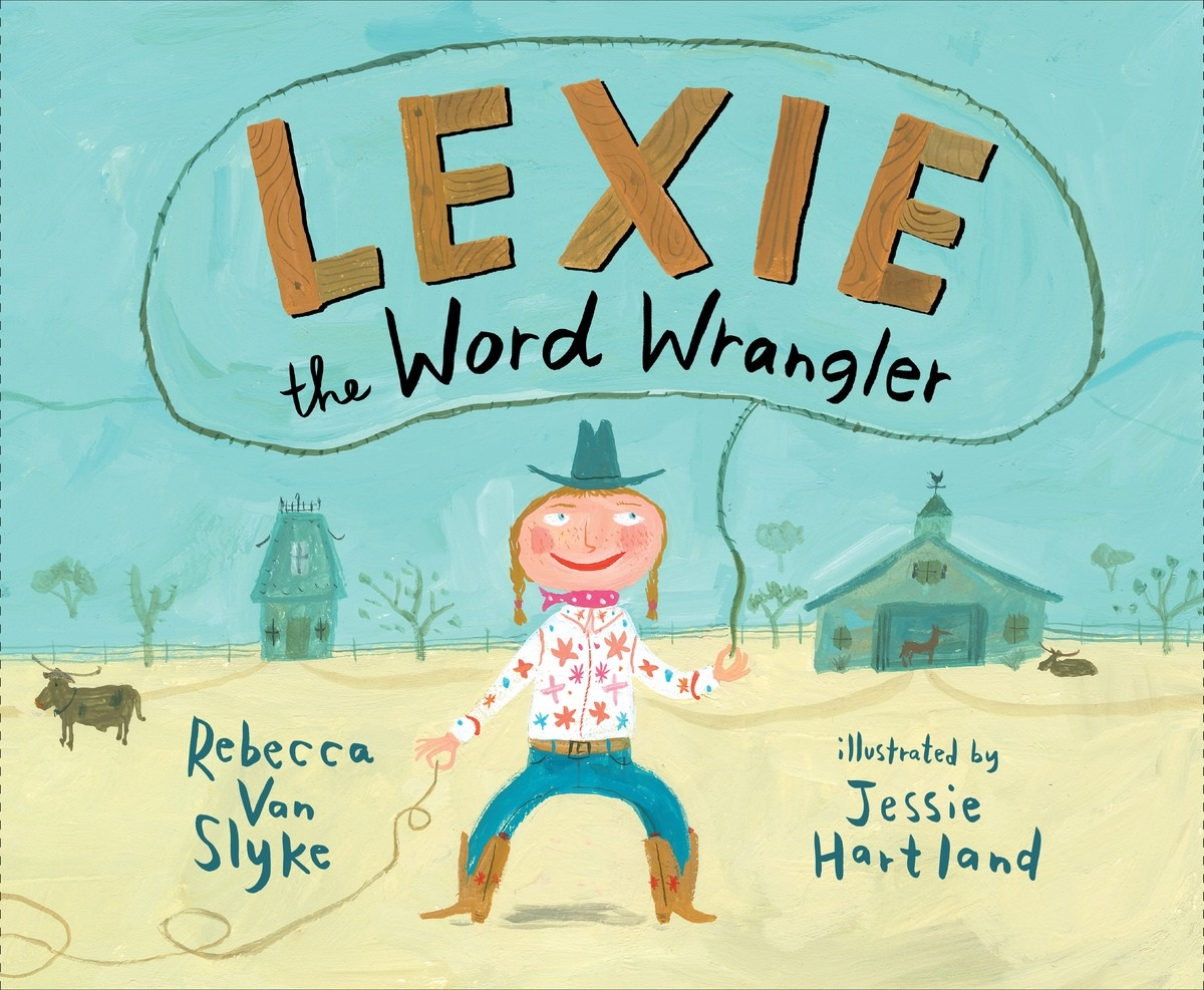 Lexie the Word Wrangler | Children's Book Council