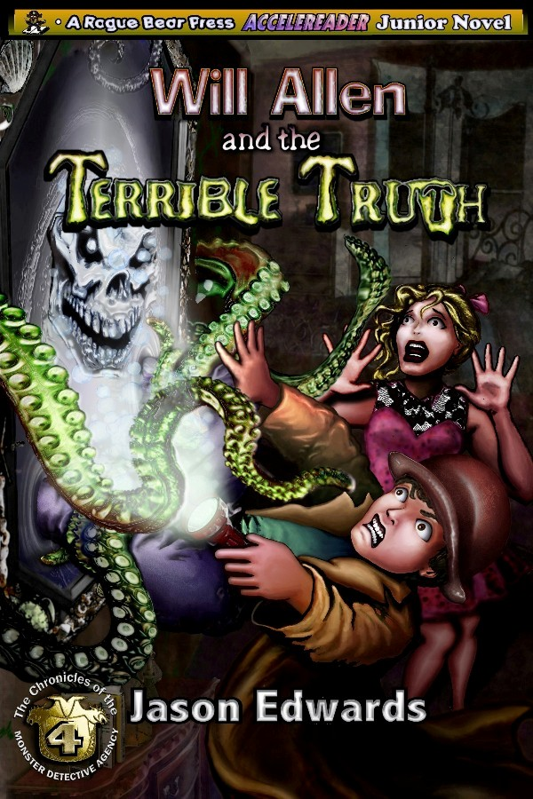 Will Allen and the Terrible Truth (Chronicles of the Monster Detective Agency Vol. 4)